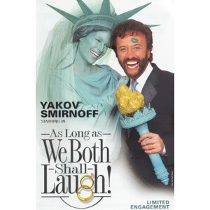 Yakov Smirnoff: As Long As We Both Shall Laugh!